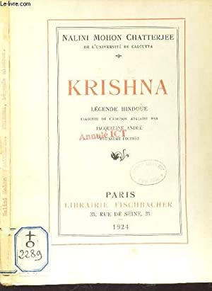 KRISHNA - LEGENDE HINDOUE: NALINI MOHON CHATTERJEE