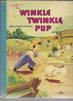 The Winkle Twinkle Pup, and Other Stories: McLoughlin Bros