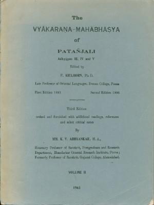 Vyakarana-Mahabhasya of Patanjali, Adhyayas III,IV and V: Abhyankar, K.V., Edited