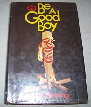 Be a Good Boy: A Red Mask: Fleming, Joan