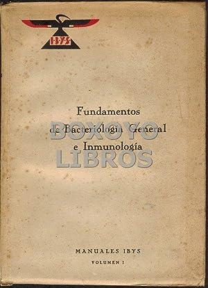 Fundamentos de Bacteriología General e Inmunología: MANUALES IBYS