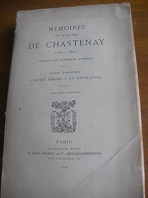 MEMOIRES DE MADAME DE CHASTENAY 1771-1815 TOME 1 SEUL: L'ANCIEN REGIME-LA REVOLUTION: DE ...