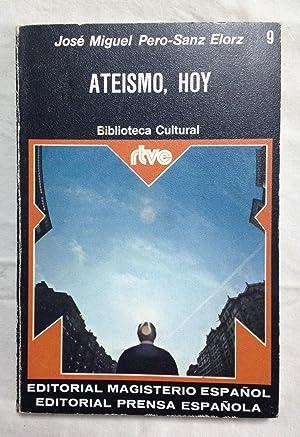 ATEISMO, HOY. Biblioteca Cultural nº 9: PERO-SANZ ELORZ, José