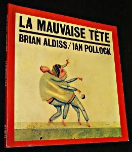 La mauvaise tête: Aldiss Brian, Pollock Ian
