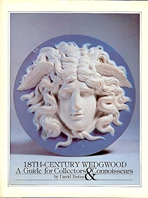 18TH - CENTURY WEDGWOOD : A Guide for Collectors & Connoisseurs