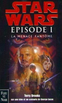 Le Cycle de Star War épisode I : La Menace fantôme