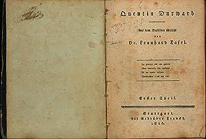 """Quentin Durward Erster bis fünfter Theil in einem Band"""": Tafel, Leonhard Dr. (Übersetzer)"""
