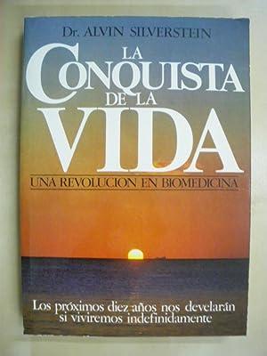 LA CONQUISTA DE LA VIDA. UNA REVOLUCION: ALVIN SILVERSTEIN