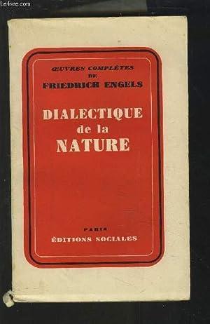 DIALECTIQUE DE LA NATURE.: ENGELS FRIEDRICH
