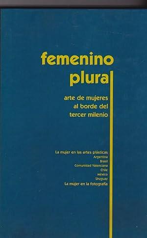 Femenino, Plural. Arte de mujeres al borde: VARIOS AUTORES