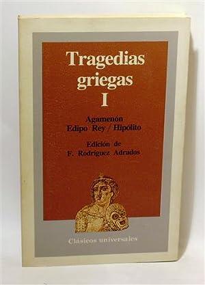 TRAGEDIAS GRIEGAS I: ESQUILO - SÓFOCLES