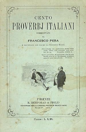 Cento proverbj italiani commentati da Francesco Pera: PERA Francesco [A