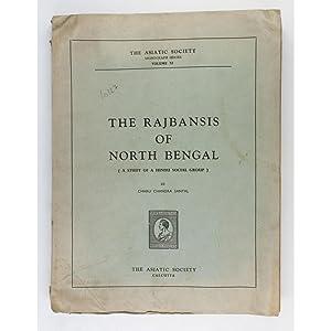 The Rajbansis of North Bengal.: Sanyal, Charu Chandra
