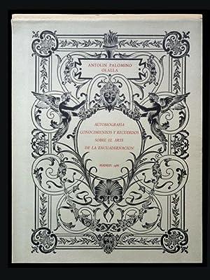 Autobiografía. Conocimientos y recuerdos sobre el arte: Palomino Olalla, Antolín