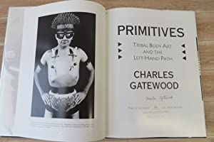 Primitives: Tribal Body-Art and the Left-Handed Path: GATEWOOD, Charles