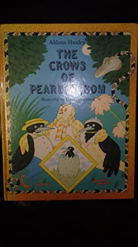 Crows of Pearblossom illus with text opposite: ALDOUS HUXLEY,full-page colour