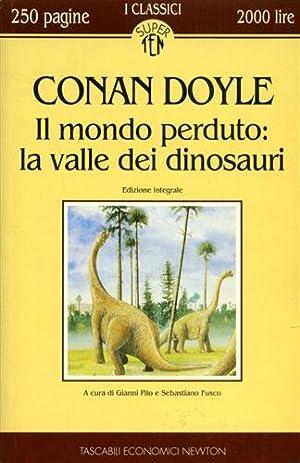 Il mondo perduto: la valle dei dinosauri.: Doyle,Conan.