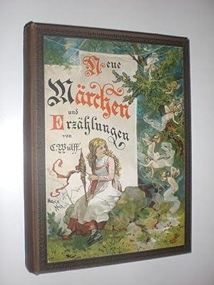 Neue Märchen und Erzählungen von Karl Wulff. mit Farbendruck-Illustrationen nach Aquarellen von ...