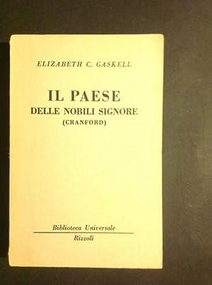IL PAESE DELLE NOBILI SIGNORE (CRANFORD): ELIZABETH C. GASKELL