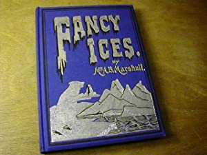 Fancy Ices: Mrs A.B. Marshall