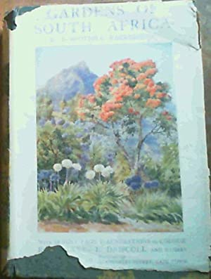 Gardens of South Africa with some Chapters: Fairbridge, Dorothea