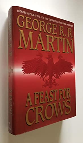 A Feast for Crows: George R. R.