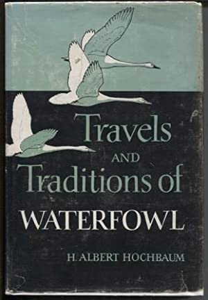 Travels and Traditions of Waterfowl