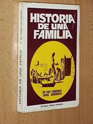 HISTORIA DE UNA FAMILIA: Díaz Garrido, María
