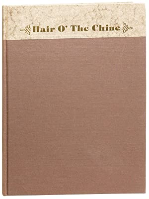 Hair o' the Chine: A Documentary Film Script [Limited Edition, Signed]