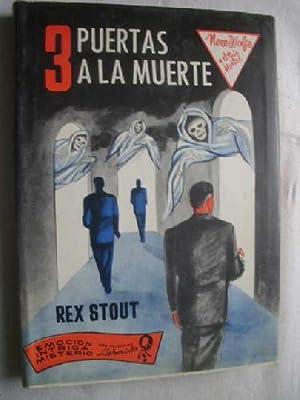 3 PUERTAS A LA MUERTE: STOUT, Rex