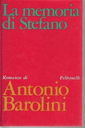 La memoria di Stefano: Antonio Barolini