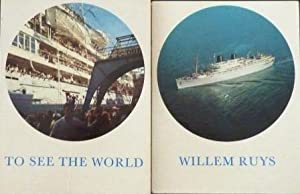 Willem Ruys, To see the world (tekst Nederlands)