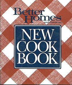 New Cook Book (Better Homes and Gardens): Homes, Better; Gardens