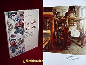 La Soie à Lyon . De la: TASSINARI ( Bernard