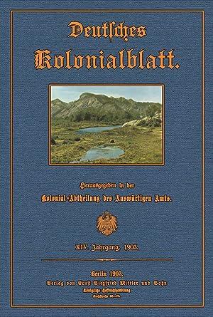 Deutsches Kolonialblatt - 14 - 1903: Kolonialabteilung des Auswärtigen Amtes