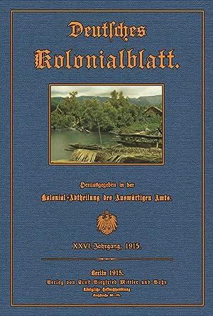 Deutsches Kolonialblatt - 26 - 1915: Kolonialabteilung des Auswärtigen Amtes