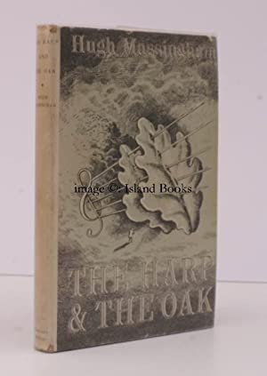 The Harp and the Oak. IN DUSTWRAPPER: MASSINGHAM