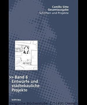 Entwürfe und städtebauliche Projekte. Das internationale Werk in Architektur, Kunstgewerbe und ...