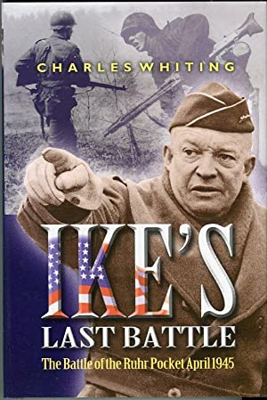 Ike's Last Battle: The Battle of the: Whiting, Charles