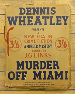 Murder Off Miami (D. Wheatley presents a murder mystery planned by J.G. Links)