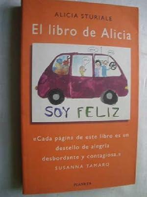 Imagen del vendedor de EL LIBRO DE ALICIA. Soy Feliz. a la venta por Librería Maestro Gozalbo