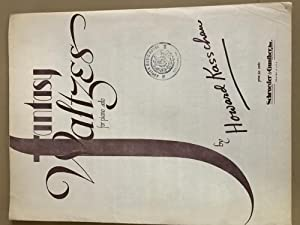 Fantasy Waltzes for piano solo: Howard Kasschau