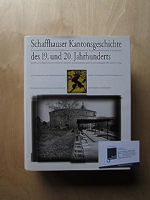Schaffhauser Kantonsgeschichte des 19. und 20. Jahrhunderts - Band 2: Politik, Bildung und ...