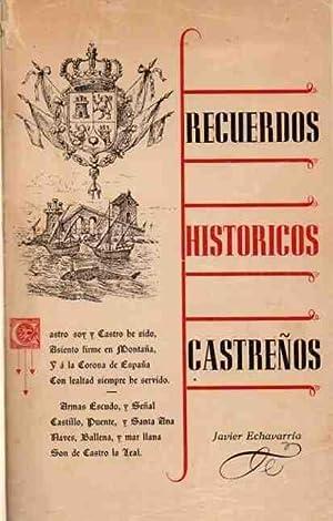 Recuerdos Históricos Castreños .: Echavarría y Sarraoa,