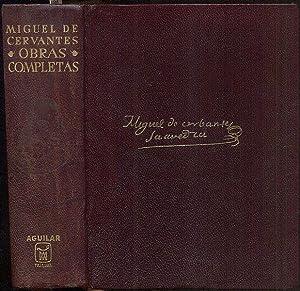 Obras Completas. Recopilacion, estudio preliminar, prologos y: Cervantes Saavedra, Miguel