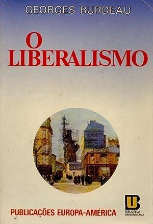 O LIBERALISMO.: BURDEAU. (Georges)
