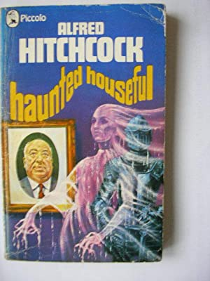 HAUNTED HOUSEFUL (A very good copy): Hitchcock, Alfred (Editor)