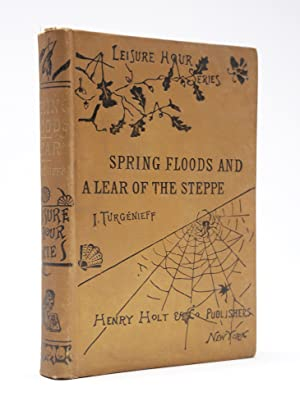 [SPIDER WEB BOOKBINDING]. Spring Floods and A Lear of the Steppe