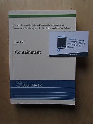 Materialien und Basisdaten für gentechnische Arbeiten und für die Errichtung und den Betrieb ...