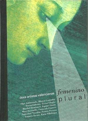 Femenino Plural: Doce Artistas Valencianas: Perez, David [Intro.];